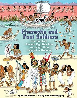 Pharaohs and Foot Soldiers