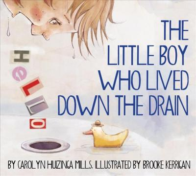 The Little Boy Who Lived Down the Drain