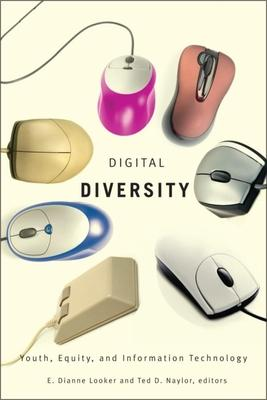 Digital Diversity: Youth, Equity and Information Technology