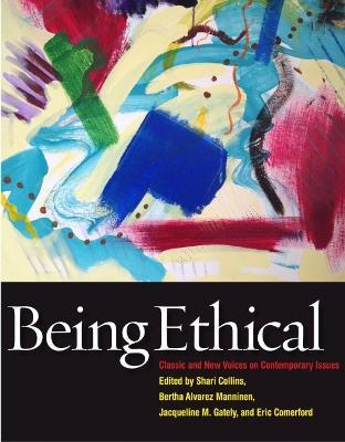 Being ethical shari collins 9781554812981 being ethical classic and new voices on contemporary issues fandeluxe Gallery