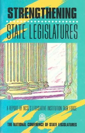 Strengthening State Legislatures