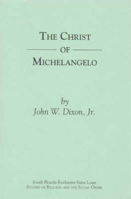 The Christ Of Michelangelo  John W Dixon   The Christ Of Michelangelo Healthy Living Essay also Romeo And Juliet Essay Thesis  Best Article Writer Service
