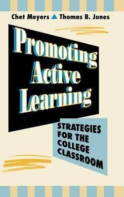 Promoting Active Learning  Strategies for the College Classroom
