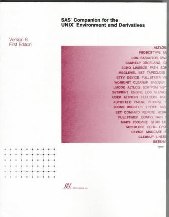 Sas Companion for the Unix Environment and Derivatives
