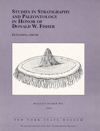 Studies in Stratigraphy and Paleontology in Honor of Donald W. Fisher