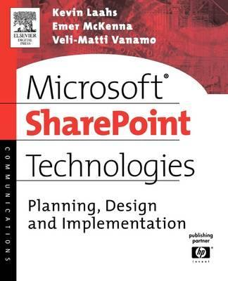 Microsoft SharePoint Technologies: Planning, Design and Implementation