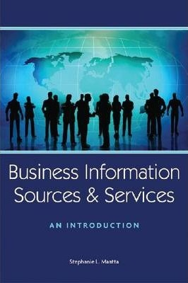 Business Information Sources and Services: An Introduction