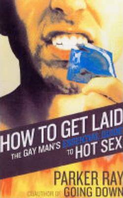 Essential gay get guide hot laid man sex