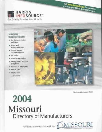 2004 Missouri Directory of Manufacturers