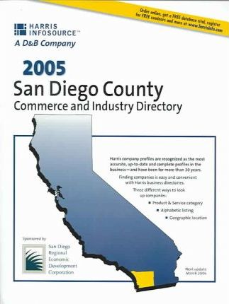 2005 San Diego County Commerce and Industry Directory