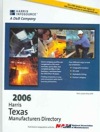 Harris Texas Manufacturing Directory 2006