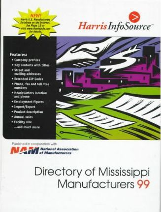 Harris Directory of Mississippi Manufacturers 1999