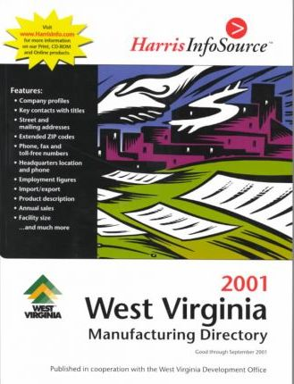 Harris West Virginia Manufacturing Directory 2001
