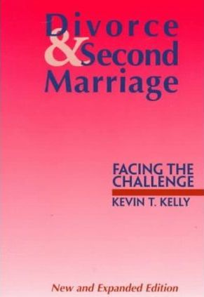 Divorce and Second Marriage  Facing the Challenge