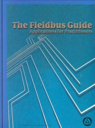 ISA Fieldbus Guide, the