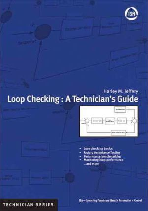 Loop Checking: A Technicians Guide