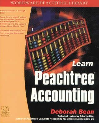 Learn Peach Tree Accounting  Configuration, Installation, and Use