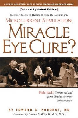 Miracle Eye Cure: Microcurrent: Miracle Eye Cure