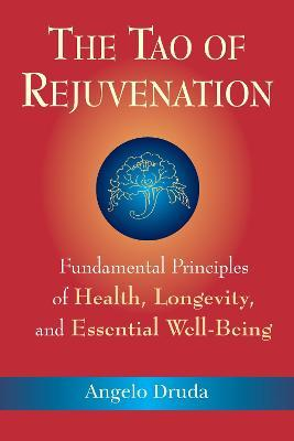 Tao Of Rejuvenation