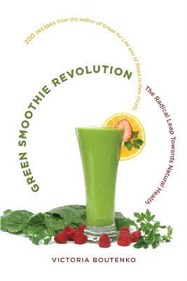 Green Smoothie Revolution