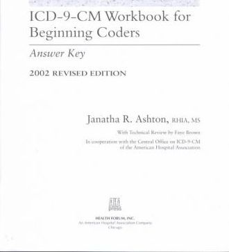 ICD-9-CM Workbook for Beginning Coders, 2002 Revised Edition (Includes Answer Key)