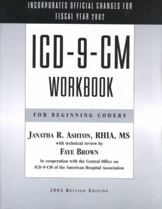 ICD-9-CM Workbook for Beginning Coders, 2002 Revised Edition (No Answers)