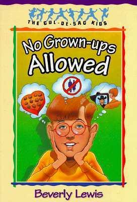 No Grown-Ups Allowed: Book 4