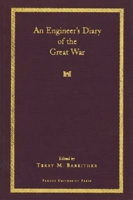 An Engineer's Diary of the Great War