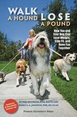 Walk a Hound, Lose a Pound*** no rights : How You & Your Dog Can Lose Weight, Stay Fit, and Have Fun