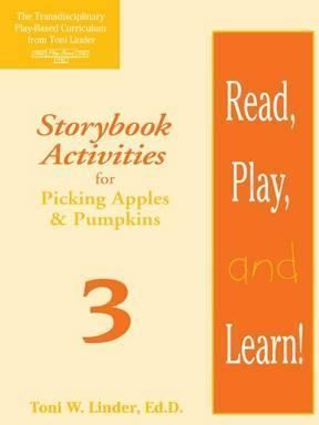Read, Play, and Learn! (R) Module 3  Storybook Activities for Picking Apples & Pumpkins