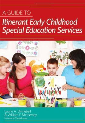 A Guide to Itinerant Early Childhood Special Education Services: Critical Roles and Responsibilities