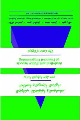 Analytical & Policy Aspects Of Financial Programming: The Case Of Egypt (Arabic) (Apafaa0000000)