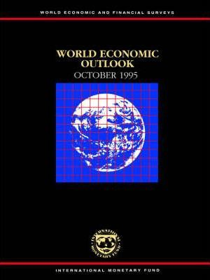 World Economic Outlook: October 1995: A Survey by the Staff of the International Monetary Fund