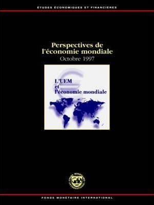 World Economic Outlook, October 1996 A Survey by the Staff of the International Monetary Fund