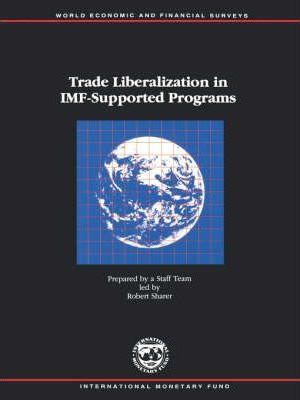 Trade Liberalization in IMF-supported Programs