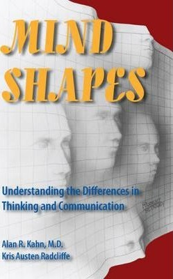Mind Shapes  Understanding the Differences in Thinking and Communication