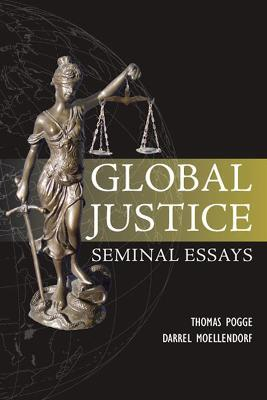 global justice seminal essays paragon issues in philosophy Pogge t, moellendorf d, menko w global justice: seminal essays vol paragon issues in philosophy st paul, mn: paragon house publishers 2008.
