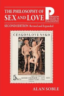 The Philosophy of Sex and Love