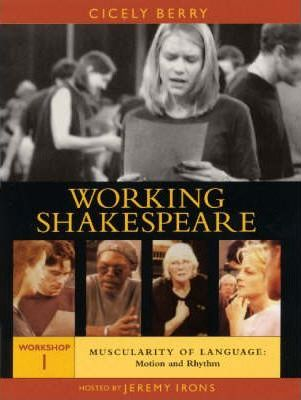 Working Shakespeare Video Library: Muscularity of Language - Motion and Rhythm workshop 1