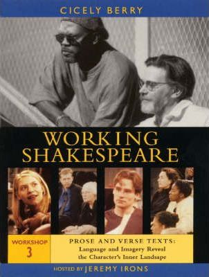 The Working Shakespeare Collection: Prose and Verse Texts Workshop 3