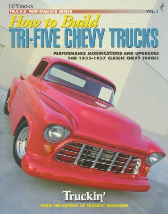 How to Build Tri-Five Chevy Truckshp1259