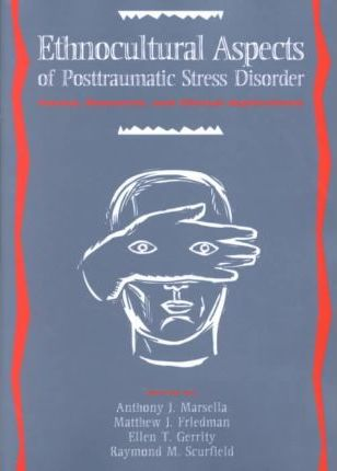 Ethnocultural Aspects of Post-traumatic Stress Disorder