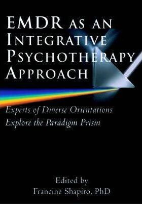 EMDR as an Integrative Psychotherapy Approach