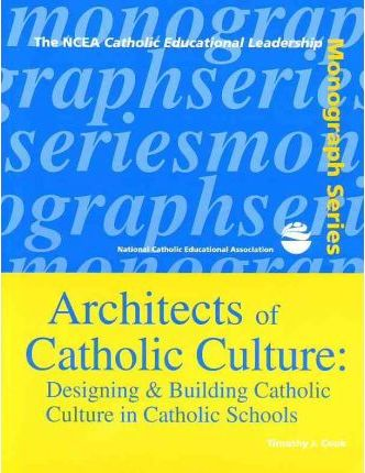 Architects of Catholic Culture