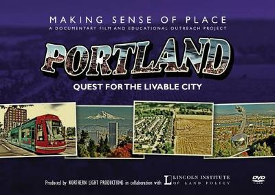 Making Sense of Place--Portland
