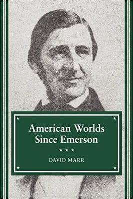 American Worlds Since Emerson
