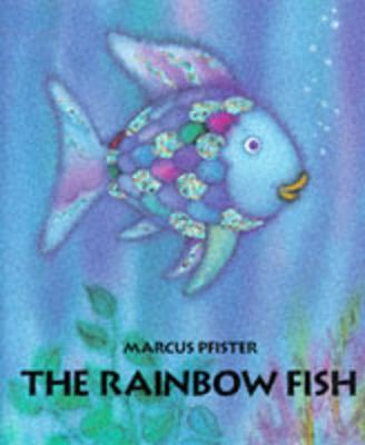 The rainbow fish marcus pfister 9781558580091 for Fishpond books