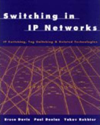 Switching in IP Networks