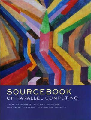 The Sourcebook of Parallel Computing