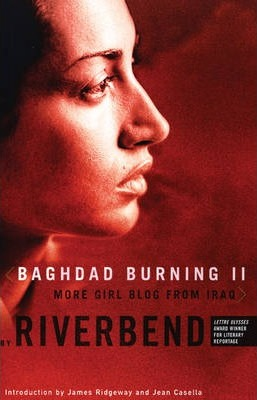 Baghdad Burning II: More Girl Blog from Iraq